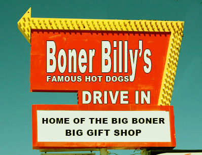 Vintage Signs For Sale >> Boner Billy's – World's Greatest Hot Dogs